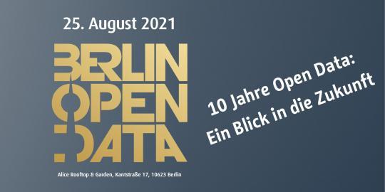 """Ankündigung der Veranstaltung """"Berlin Open Data Day 2021"""" am 25. August 2021. """"10 Jahre Open Data: Ein Blick in die Zukunft"""""""