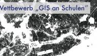 """Wettbewerb """"GIS an Schulen"""""""